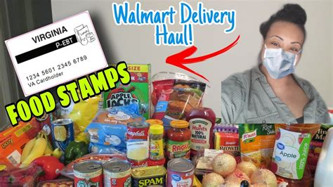 PANDEMIC FOODSTAMPS GROCERY HAUL | WALMART DELIVERY   YouTube