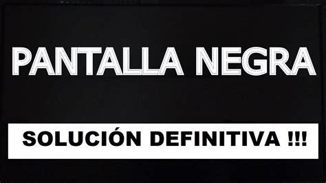 PANTALLA NEGRA WINDOWS 8 SOLUCIÓN DEFINITIVA   YouTube