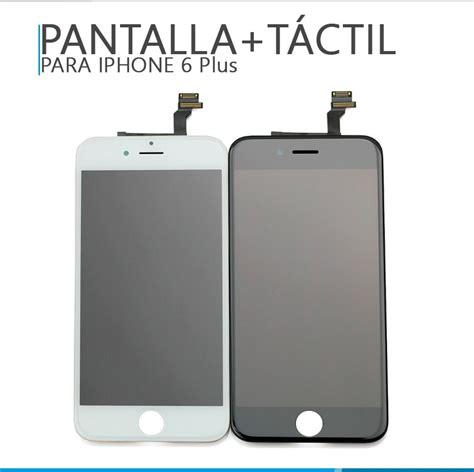 Pantalla + Touch Iphone 6 Plus + Regalos   $ 799.00 en ...