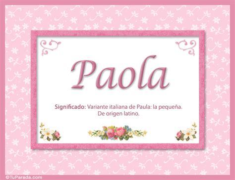 Paola, nombre, significado y origen de nombres   Nombres ...