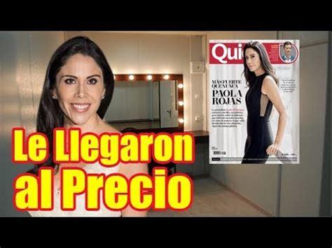 Paola Rojas Rompió el Silencio por Dinero   YouTube