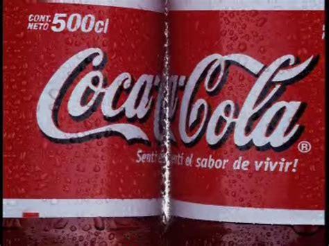 Para todos  y  La chispa de la vida  los eslogan de Coca ...