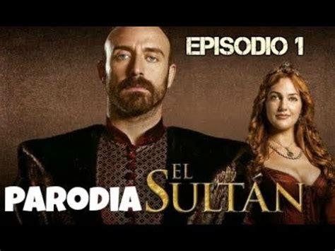Parodia  El Sultan    Episodio 1   YouTube