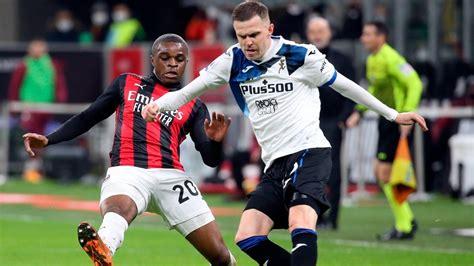 Partidos hoy: Milan vs Atalanta: goles y resumen del ...