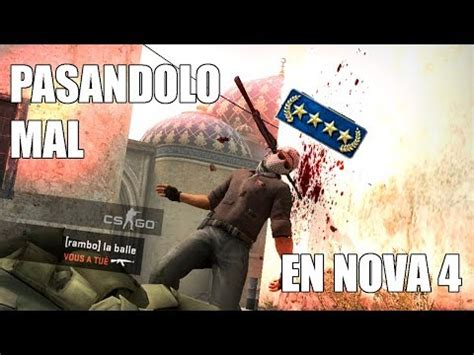 PASÁNDOLO MAL EN NOVA 4   DIRECTO CS:GO COMPETITIVO   RUSH ...