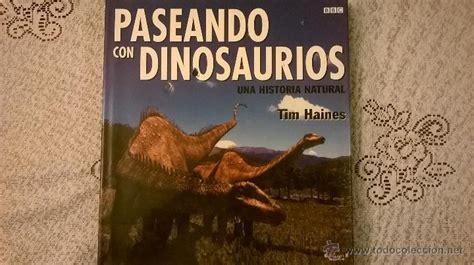 paseando con dinosaurios una historia natural     Comprar ...