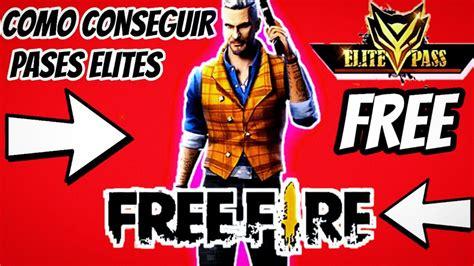Pases elite gratis en free fire 2020Consiguelos 【AHORA ...