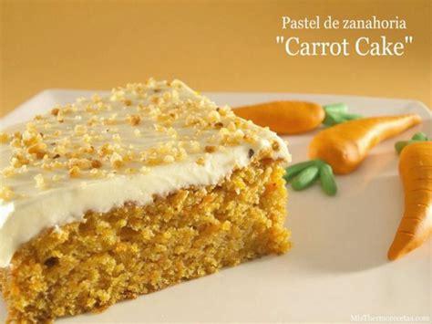Pastel de zanahoria  Carrot Cake    Recetas Thermomix ...