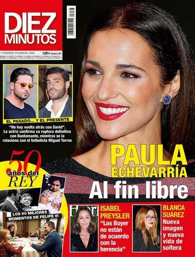 Paula Echevarría, al fin libre en Diez Minutos   Revista ...