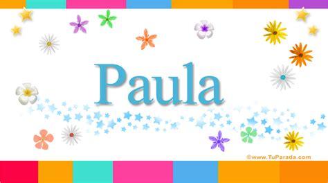 Paula   Significado de Paula