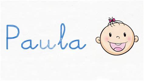 Paula   Significado del nombre Paula   YouTube