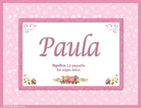 Paula   Significado y origen   Nombres Mujer   Imágenes ...