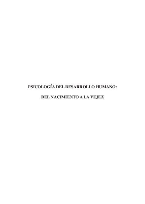 PDF  PSICOLOGÍA DEL DESARROLLO HUMANO: DEL NACIMIENTO A ...