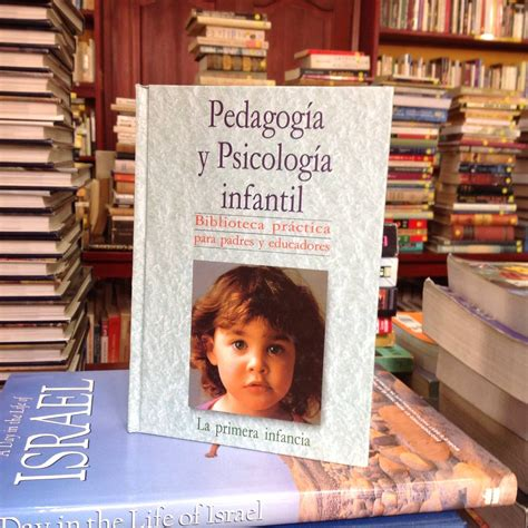 Pedagogía Y Psicología Infantil: La Primera Infancia ...