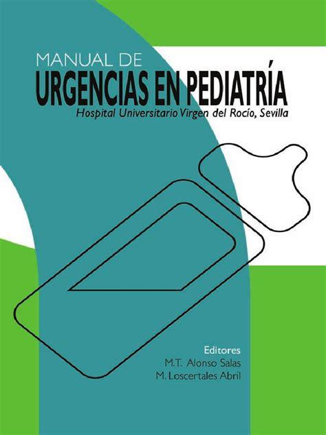 Pediatria   Manual de Urgencias en Pediatria Virgen Del ...