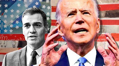 Pedro Sánchez mendiga un contacto con Joe Biden y Estados ...