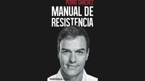 Pedro Sánchez 'confiesa' que donó los ingresos de su libro ...
