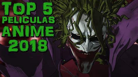 Películas anime mas esperadas del 2018 | top 5 peliculas ...