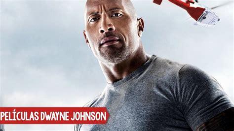 Películas de Dwayne Johnson  The Rock    TeRecomiendo ...