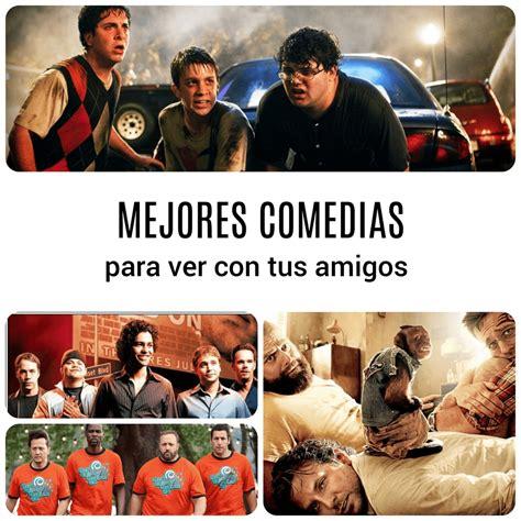 PELÍCULAS DE RISA 27 Películas de Comedia para ver con Amigos