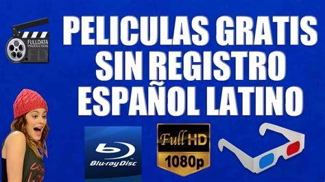 Peliculas Gratis sin Registro Español Latino   YouTube