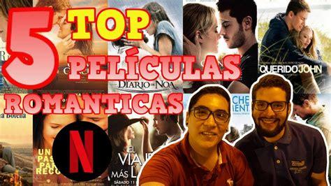 Películas románticas netflix 2018   top 5  Recomendaciones ...