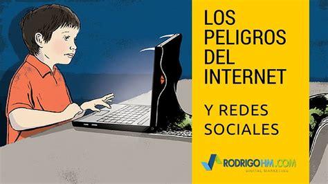 Peligros del Internet // Peligros de las Redes Sociales ...