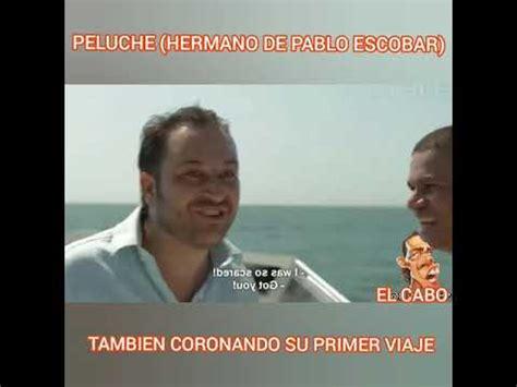 Peluche Hermano de Pablo Escobar   tambien corona su ...
