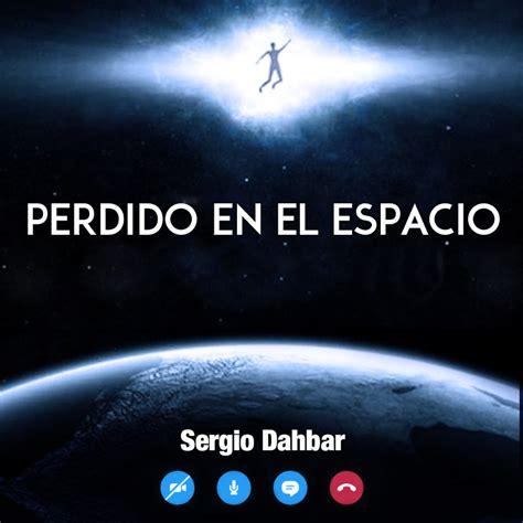 Perdido en el espacio – Editorial Dahbar