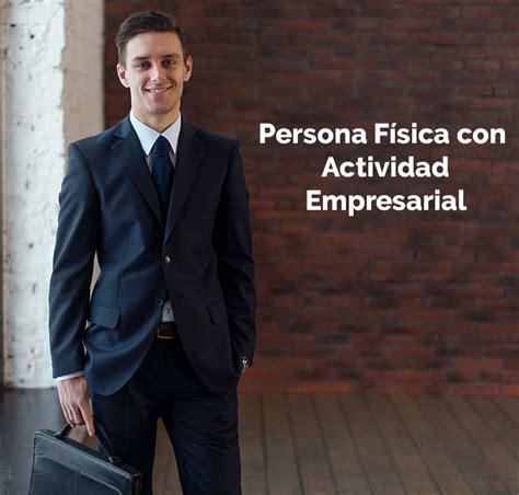Persona Física con Actividad Empresarial | El Jurídico
