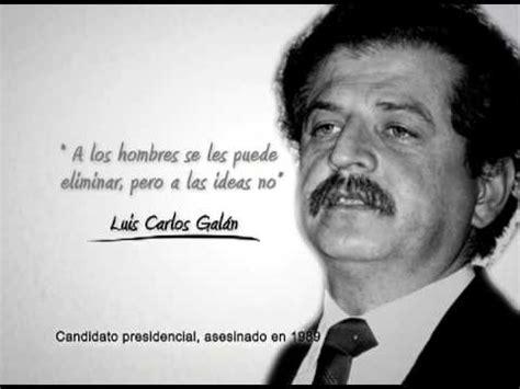 Personaje Luis Carlos Galán   YouTube