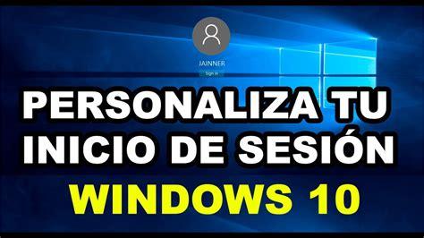Personalizar imagen de inicio de sesión en Windows 10 muy ...