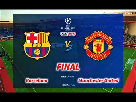 PES 2019   UEFA Champions League Final   BARCELONA vs ...