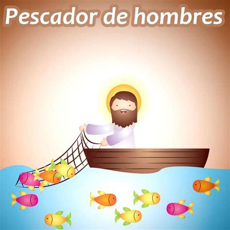 Pescador de hombres  letra y canción    Canciones Religiosas