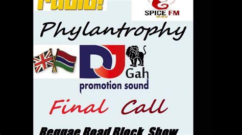 PhylanTrophy   Final Call   Reggae Road Block Radio Show ...