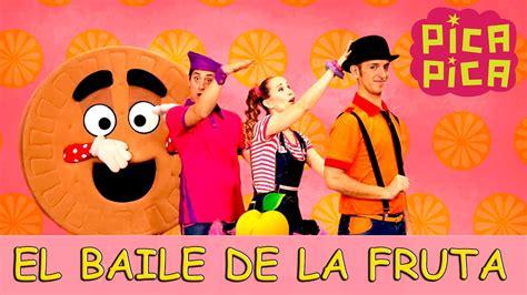 Pica Pica   El Baile de la Fruta  Videoclip Oficial    YouTube
