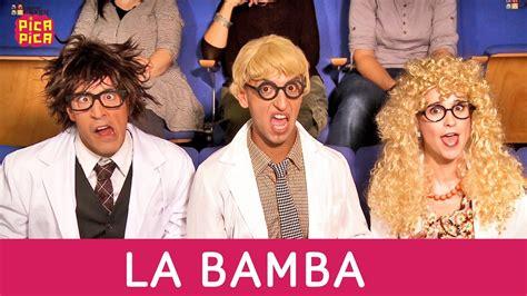 Pica   Pica   La Bamba  Videoclip Oficial    YouTube