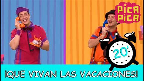 Pica Pica   ¡Que vivan las vacaciones!   YouTube