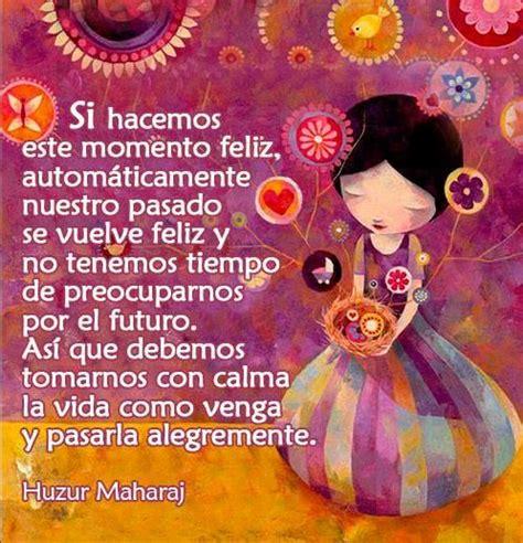 Pin de LaMaGa en Frases.2 | Momentos felices, Citas en español