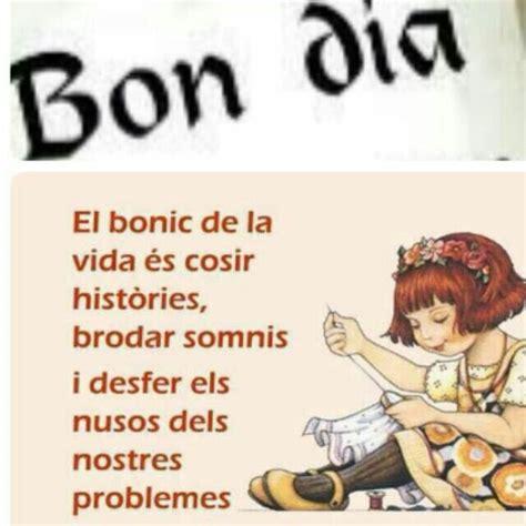 Pin de Maria Beatriz en Saludos y frases en Catalán  con ...