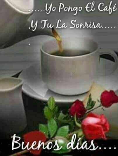 Pin de Maria Morales en Good morning | Buenos dias cariño ...