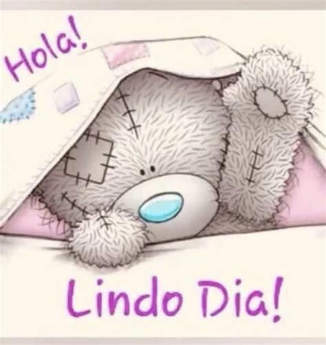 Pin de Patricia en Saludos y buenos dias | Ositos tiernos ...