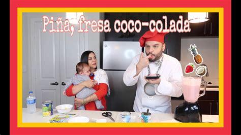 Piña Fresa Coco Colada, pal verano   YouTube