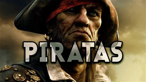 Piratas Parte 1   Historia General   Los DoQmentalistas ...