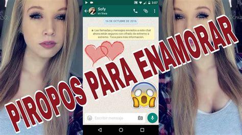 PIROPOS PARA ENAMORAR A UNA CHICA   Por Whatsapp.   YouTube