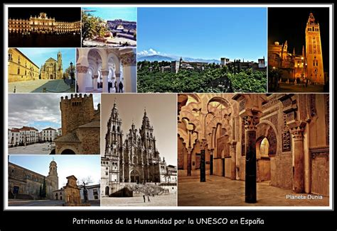 Planeta Dunia: España es un país rico en Patrimonios de la ...