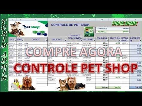 PLANILHA CONTROLE DE PET SHOP R$ 30,00, COM AGENDAMENTO ...