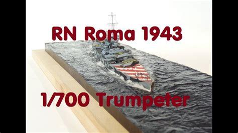 Plastikmodellbau P.s. / RN Roma 1943 / Trumpeter 1/700 ...