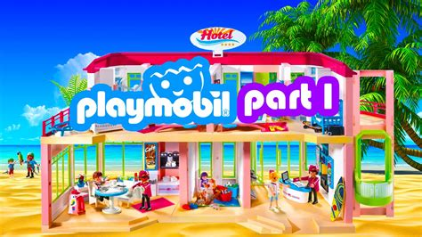 Playmobil Hotel Summer Fun Vacation Video Part 1   YouTube