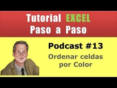 Podcast #13. Ordenar celdas por color en Excel. Tutoriales ...